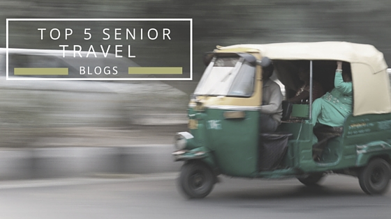 Top 5 Senior Travel Blogs to Follow